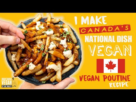 VEGAN POUTINE | Canada's National Dish Veganised!
