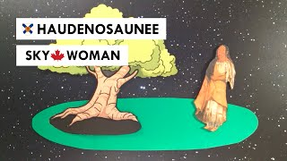 Sky Woman: A Haudenosaunee Creation Story