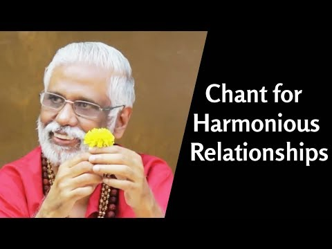 Chant for Harmonious Relationships