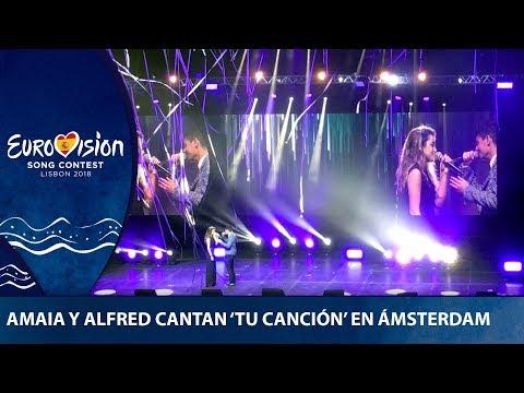 ALFRED y AMAIA cantan TU CANCIÓN en el concierto de EUROVISIÓN 2018 de Ámsterdam