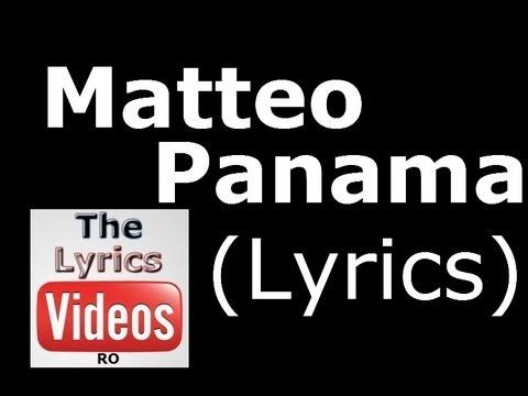 Matteo - Panama (Lyrics) HD