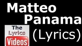 Matteo Panama Lyrics HD.mp3