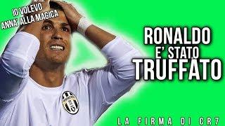 RONALDO alla JUVENTUS | CR7 È STATO TRUFFATO!!|