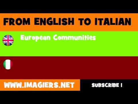 FROM ENGLISH TO ITALIAN = European Communities