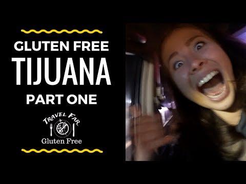 Gluten Free in Tijuana, Mexico