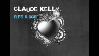 Watch Claude Kelly Fire  Ice video