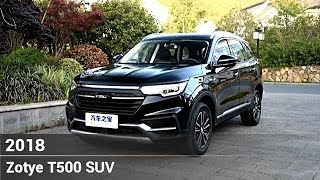 Zotye T500 2018 1.5T Flagship SUV Interior and Exterior Overview