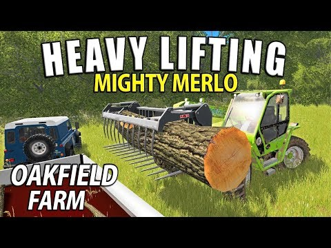 HEAVY LIFTING WITH THE MIGHTY MERLO | Farming Simulator 17 | Oakfield Farm - Episode 43