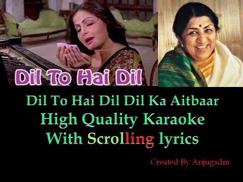 Dil To Hai Dil || Muqaddar Ka Sikandar 1978|| Karaoke with Scrolling Lyrics (High Quality)