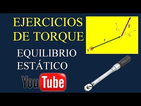 EJERCICIOS DE TORQUE - EQUILIBRIO ESTÁTICO. Problemas de aplicación.