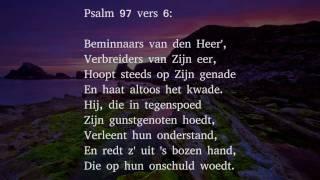 Psalm 97 vers 1, 6 en 7 - God heerst als Opperheer