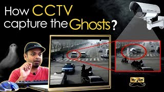 Ep #3 | Junior GK | How CCTV capture the Ghosts? | Mr.GK