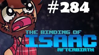 The Binding of Isaac: Afterbirth - Episode 284 - Tightrope
