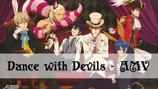 Dance with Devils - AMV