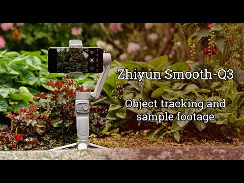 Zhiyun Smooth Q3: Object tracking sample footage