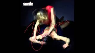 Suede - No Holding Back