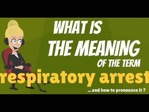What is RESPIRATORY ARREST? What does RESPIRATORY ARREST mean? RESPIRATORY ARREST meaning