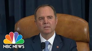 Schiff: 'In The Coming Days, Congress Will Determine What Response Is Appropriate' | NBC News