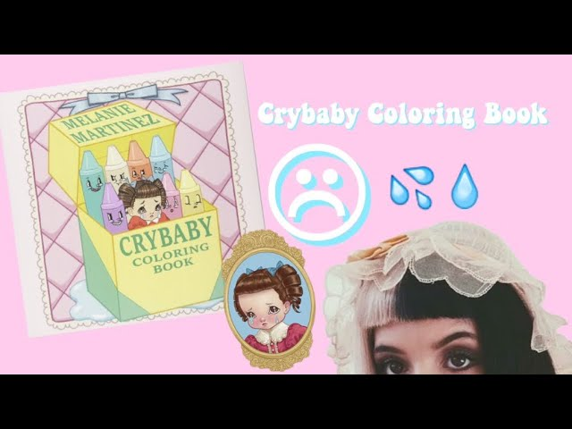 Melanie Martínez Crybaby Coloring Book Completed - YouTube