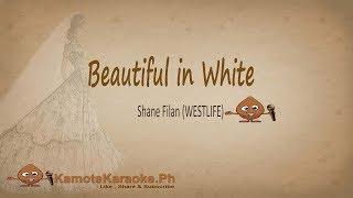 Beautiful in White - Shane Filan (Karaoke version)