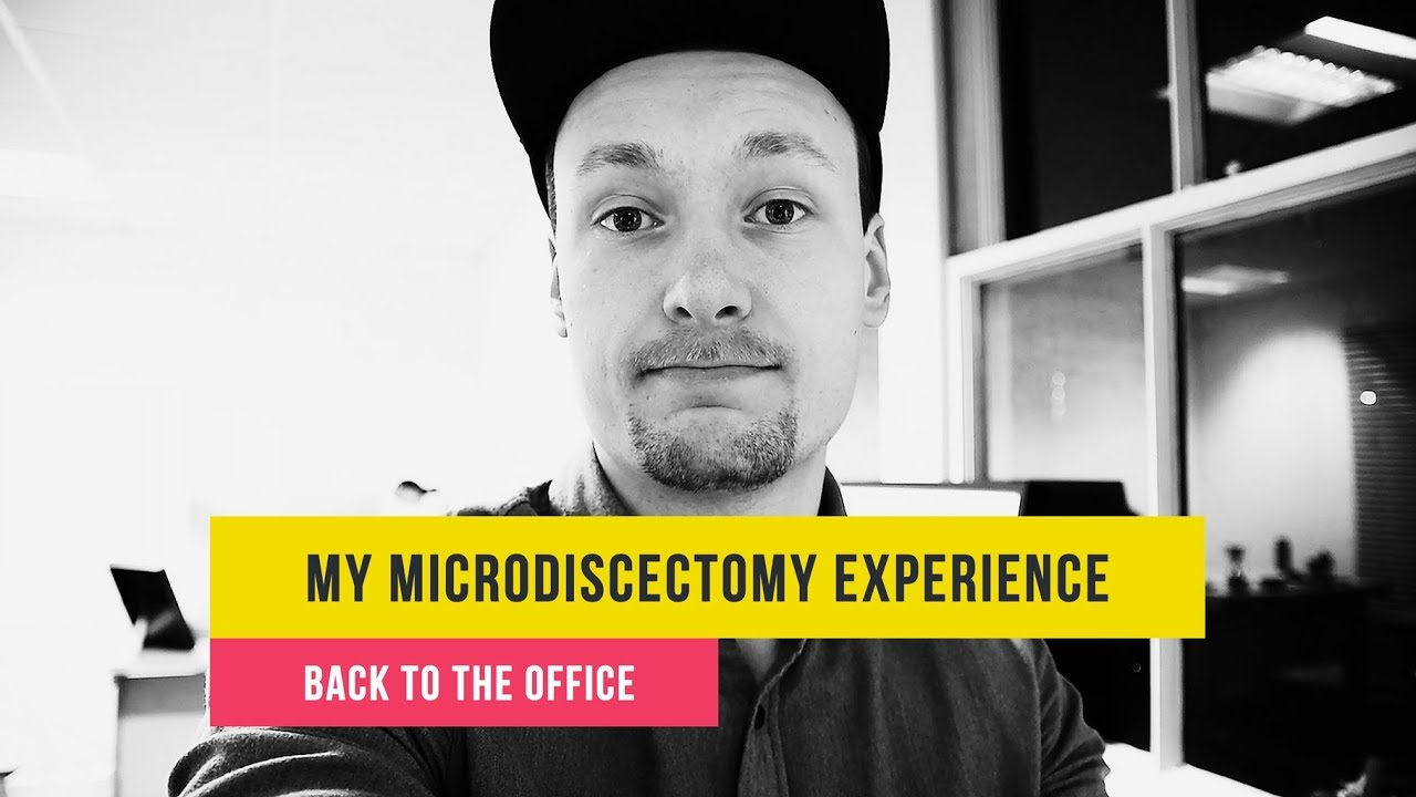 My Microdiscectomy Back Surgery Experience: 2 WEEKS AFTER SURGERY ...
