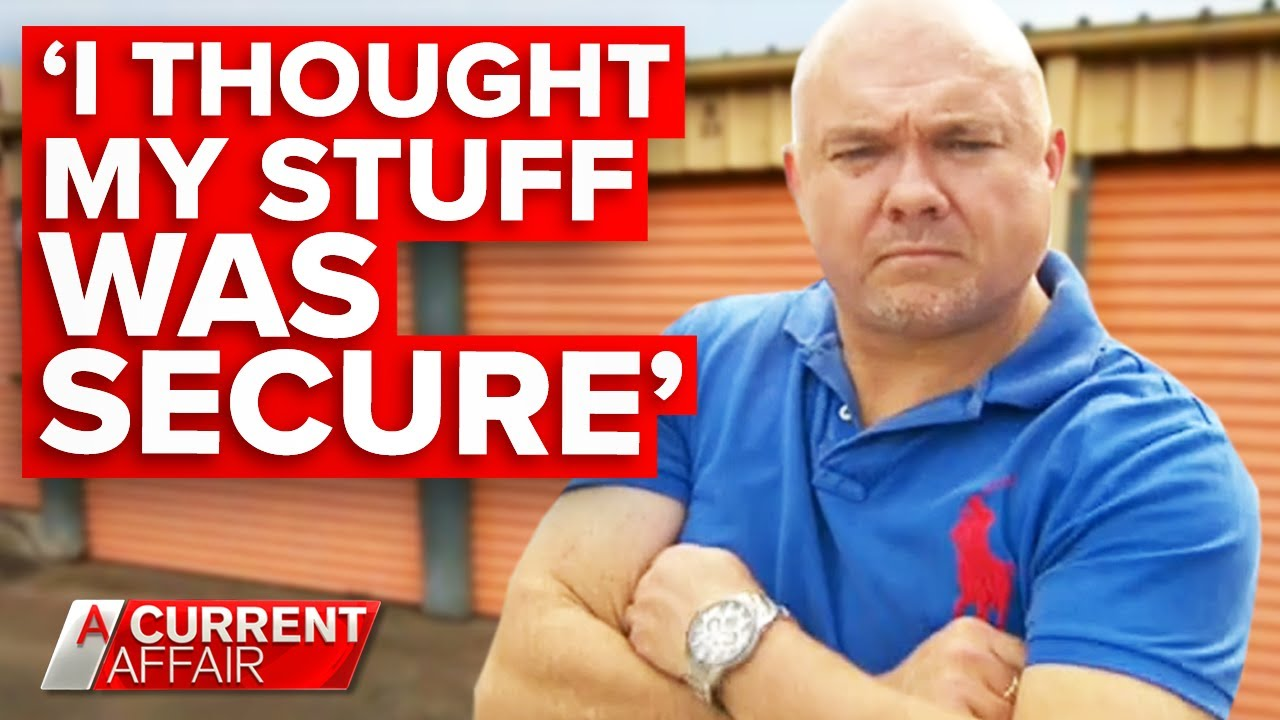 "Man furious ""$30,000"" in belongings stolen from 'secure' storage unit 