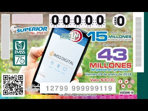 """Sorteo Superior No.2537 del Viernes 19 de Enero de 2018. """"75 Años, IMSS"""""""