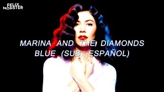 "Marina and the Diamonds ? ""Blue"" (Sub. Español)"