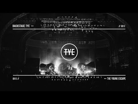 the young escape: BACKSTAGE TYE // [episode 01]