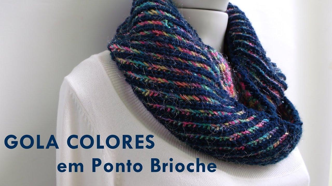 Preferência Gola Colores em Ponto Brioche- Vídeo Aula da Novelândia - YouTube YD26
