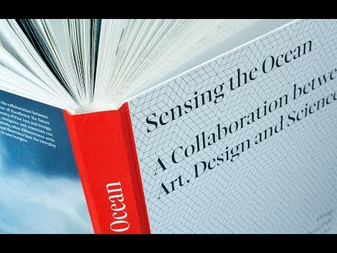 Sensing the Ocean – A Collaboration between Art, Design and Science