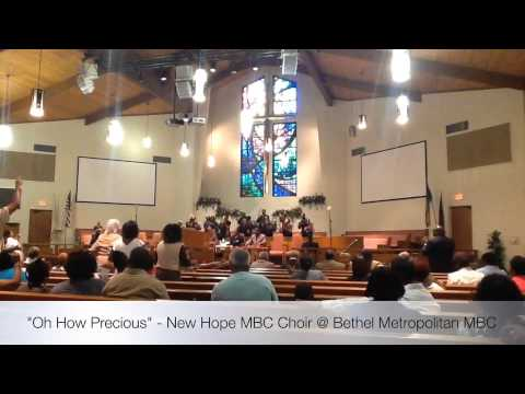 Oh How Precious - New Hope MBC Choir