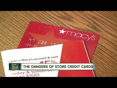 Don't Waste Your Money: The danger of store credit cards