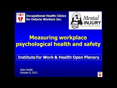 Measuring workplace psychological health and safety, October 9, 2012