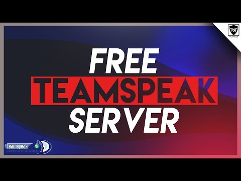 How to Make a Free TeamSpeak Server