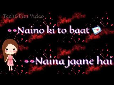 -Naino ki To Baat Naina Jaane Hai WhatsApp status video By -TECH&FUN VIDEO