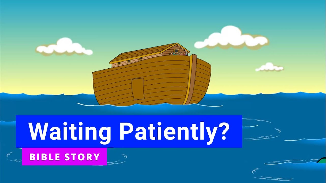 """Download Bible story """"Waiting Patiently?"""" 