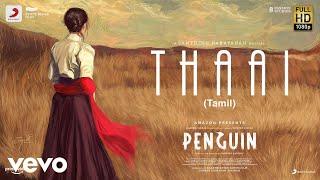 Penguin - Thaai Lyric | Keerthy Suresh | Santhosh Narayanan