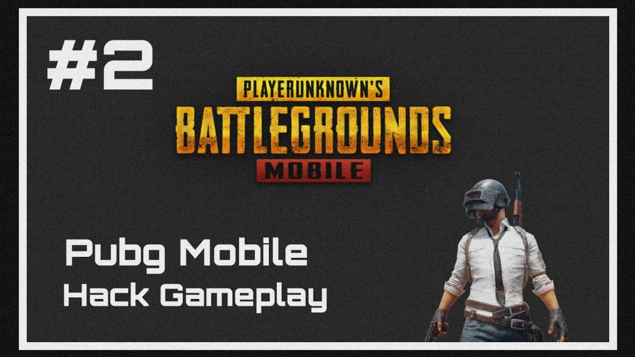 Pubg Mobile Android Hack Gameplay #2