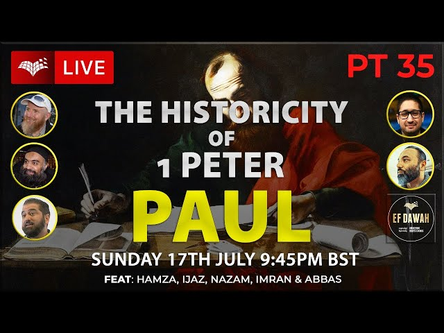 Testing the Historicity of 1 Peter   Paul   Pt 35