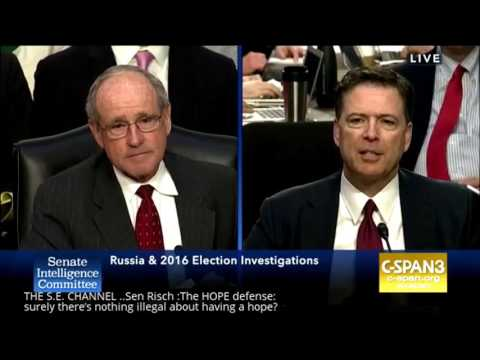 Sen Risch to FBI Comey The HOPE defense: Surely there's nothing illegal about having a hope?