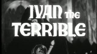 Sergei Eisenstein's Ivan the Terrible trailer - 1944/1958