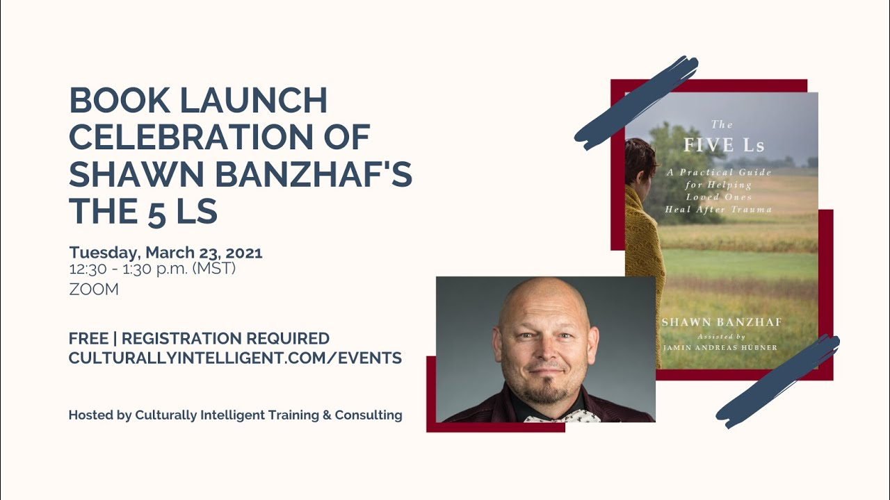 VIDEO: The 5 Ls by Shawn Banzhaf: Book Launch Celebration