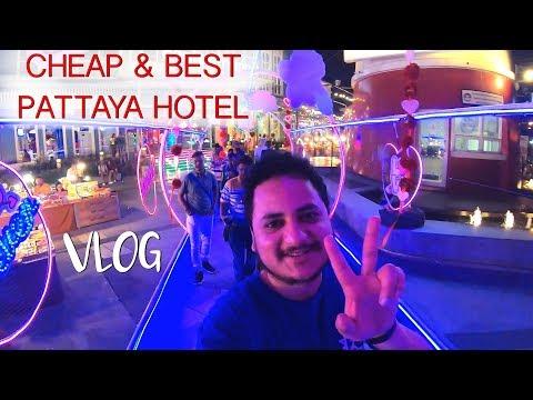 Thailand : Best Hotel in PATTAYA near Walking Street | Alcazar Show | Street Food | Malls