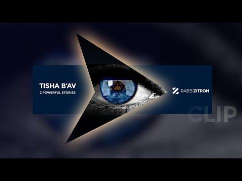 Tisha B'av: 2 Powerful Stories