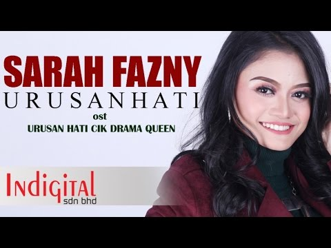 Sarah Fazny - Urusan Hati (Official Lyric Video OST Urusan Hati Cik Drama Queen)