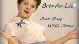 Brenda Lee - Our Day Will Come YouTube Videos