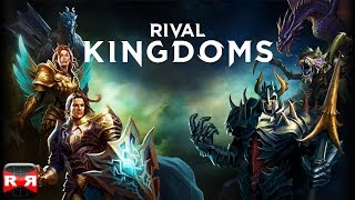 Rival Kingdoms - JOIN OUR KINGDOM!