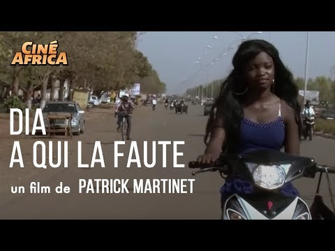 dia,-a-qui-la-faute---drame---patrick-martinet---film-complet---cinéma-africain---burkina-fasso