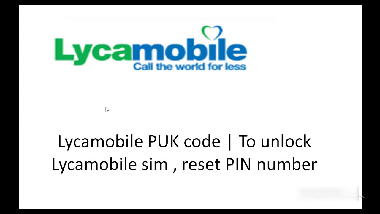 carte sim lycamobile bloquée Lycamobile Puk code Reset Pin Code   YouTube